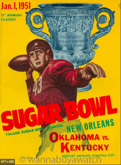 Sugar Bowl Jan 1, 1951 Oklahoma Sooners versus Kentucky Wildcats Elgin Deluxe